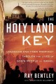 The Holy Land Key: Unlocking End-Times Prophecy Through the Lives of God's People in Israel (Paperback Book) at Sears.com