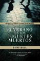 El verano de los juguetes muertos / The Summer of the Dead Toys (Paperback Book) at Sears.com