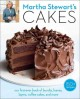 Martha Stewart's Cakes: our first-ever book of bundts, loaves, layers, coffee cakes, and more (Paperback Book) at Sears.com