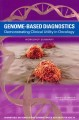 Genome-Based Diagnostics: Demonstrating Clinical Utility in Oncology: Workshop Summary (Paperback Book) at Sears.com