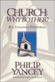 Church: Why Bother?: My Personal Pilgrimage (Paperback Book) at Sears.com