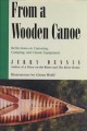 From a Wooden Canoe: Reflections on Canoeing, Camping, and Classic Equipment (Paperback Book) at Sears.com