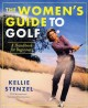 The Women's Guide to Golf: A Handbook for Beginners (Paperback Book) at Sears.com