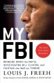 My FBI: Bringing Down the Mafia, Investigating Bill Clinton, And Fighting the War on Terror (Paperback Book) at Sears.com