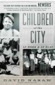 Children of the City: At Work and at Play (Paperback Book) at Sears.com