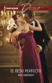 El beso perfecto / The Perfect Kiss (Paperback Book) at Sears.com