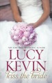 Kiss the Bride: The Wedding Dress / The Wedding Kiss / Sparks Fly (Paperback Book) at Sears.com