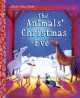 The Animals' Christmas Eve (Hardcover Book) at Sears.com