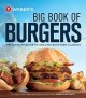 Weber's Big Book of Burgers: The Ultimate Guide to Grilling Incredible Backyard Fare (Paperback Book) at Sears.com