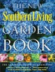 The Southern Living Garden Book (Hardcover Book) at Sears.com