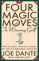 The Four Magic Moves to Winning Golf (Paperback Book) at Sears.com