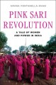 Pink Sari Revolution: A Tale of Women and Power in India (Hardcover Book) at Sears.com