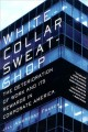 White-collar Sweatshop: The Deterioration of Work and Its Rewards in Corporate America (Paperback Book) at Sears.com