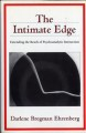 The Intimate Edge: Extending the Reach of Psychoanalytic Interaction (Paperback Book) at Sears.com