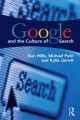 Google and the Culture of Search (Paperback Book) at Sears.com