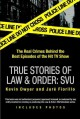 True Stories of Law & Order: Special Victims Unit: The Real Crimes Behind the Best Episodes of the Hit TV Show (Paperback Book) at Sears.com