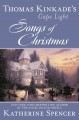 Thomas Kinkade's Cape Light: Songs of Christmas (Hardcover Book) at Sears.com