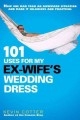 101 Uses for My Ex-Wife's Wedding Dress (Paperback Book) at Sears.com