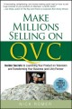 Make Millions Selling on QVC: Insider Secrets to Launching Your Product on Television and Transforming Your Business (And Life) Forever (Hardcover Book) at Sears.com