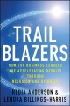 Trailblazers: How Top Business Leaders Are Accelerating Results Through Inclusion and Diversity (Hardcover Book) at Sears.com