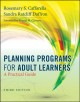 Planning Programs for Adult Learners: A Practical Guide (Paperback Book) at Sears.com