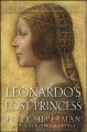 Leonardo's Lost Princess: One Man's Quest to Authenticate an Unknown Portrait by Leonardo Da Vinci (Hardcover Book) at Sears.com