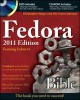 Fedora Bible 2011: Featuring Fedora Linux 14 (Paperback Book) at Sears.com