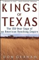 Kings of Texas: The 150-Year Saga of an American Ranching Empire (Paperback Book) at Sears.com