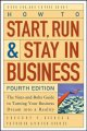 How to Start, Run, & Stay in Business: the Nuts-and-bolts Guide to Turning Your Business Dream Into a Reality (Paperback Book) at Sears.com
