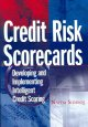 Credit Risk Scorecards: Developing And Implementing Intelligent Credit Scoring (Hardcover Book) at Sears.com