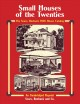 Small Houses of the Twenties: The Sears, Roebuck 1926 House Catalog (Paperback Book) at Sears.com