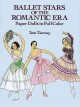 Ballet Stars of the Romantic Era: Paper Dolls in Full Color (Paperback Book) at Sears.com