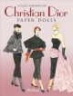 Classic Fashions of Christian Dior Recreated in Paper Dolls (Paperback Book) at Sears.com