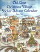Old-Time Christmas Village Sticker Advent Calendar (Paperback Book) at Sears.com