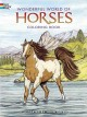 Wonderful World of Horses Coloring Book (Paperback Book) at Sears.com