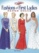 Fashions of the First Ladies Paper Dolls (Paperback Book) at Sears.com