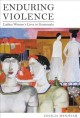 Enduring Violence: Ladina Women's Lives in Guatemala (Hardcover Book) at Sears.com
