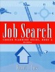 Job Search: Career Planning Guide, Book 2 (Paperback Book) at Sears.com