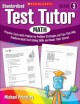 Standardized Test Tutor, Math Grade 3: Practice Tests With Problem-by-Problem Strategies and Tips That Help Students Build Test-Taking Skills and Boost Their Scores (Paperback Book) at Sears.com