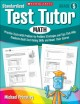Standardized Test Tutor, Math: Practice Tests With Problem-by-Problem Strategies and Tips That Help Students Build Test-Taking Skills and Boost Their Scores (Paperback Book) at Sears.com