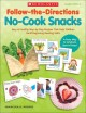 Follow-the-Directions No-Cook Snacks: Grades PreK-1 (Paperback Book) at Sears.com