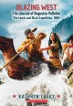Blazing West: The Journal of Augustus Pelletier: the Lewis and Clark Expedition (Paperback Book) at Sears.com