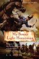 My Bonny Light Horseman: Being an Account of the Further Adventures of Jacky Faber, in Love and War (Paperback Book) at Sears.com