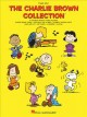 The Charlie Brown Collection: 18 Favorite Peanuts Tunes Including Charlie Brown Theme, Christmas Time Is Here, the Great Pumpkin Waltz, Linus and Lucy, Red Baron, Schroeder, skatin (Paperback Book) at Sears.com