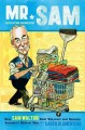Mr. Sam: How Sam Walton Built Wal-Mart and Became America's Richest Man (Hardcover Book) at Sears.com