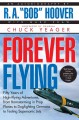 Forever Flying: Fifty Years of High-Flying Adventures, from Barnstorming in Prop Planes to Dogfighting Germans to Testing Supersonic Jets : An Autobiography (Paperback Book) at Sears.com