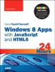 Sams Teach Yourself Windows 8 Apps With JavaScript and HTML5 in 24 Hours (Paperback Book) at Sears.com
