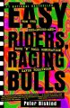Easy Riders, Raging Bulls: How the Sex-Drugs-And-Rock 'N' Roll Generation Saved Hollywood (Paperback Book) at Sears.com