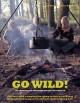 Go Wild!: 101 Things to Do Outdoors Before You Grow Up (Paperback Book) at Sears.com