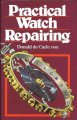 Practical Watch Repairing (Hardcover Book) at Sears.com